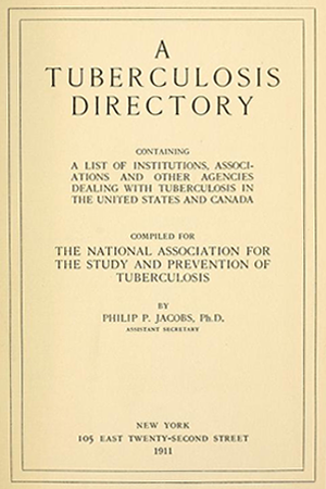 MA Tuberculosis Directory by Philip P. Jacobs, 1911